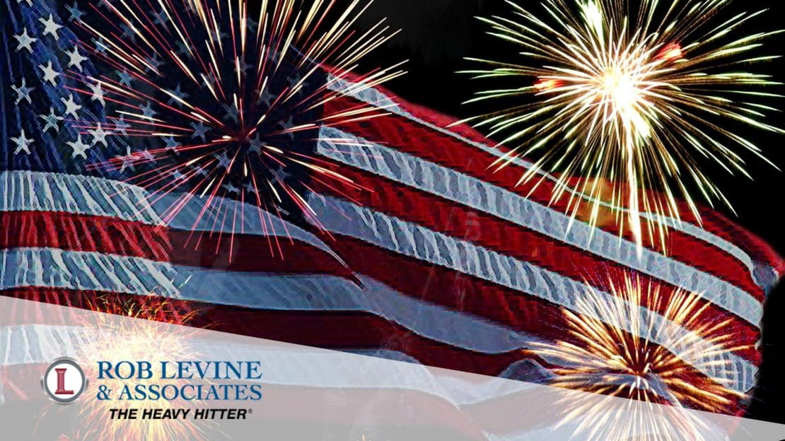 Fourth of July, Rob Levine and Associates, Personal Injury prevention, safety tips